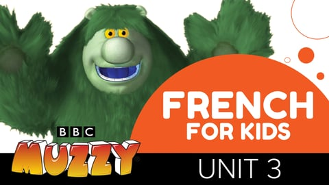 French for Kids - Unit 3
