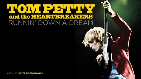 Tom Petty & The Heartbreakers: Runnin Down A Dream