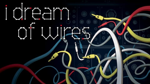 Preview image of I Dream of Wires