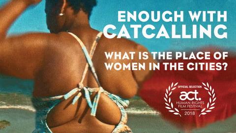 Enough Catcalling