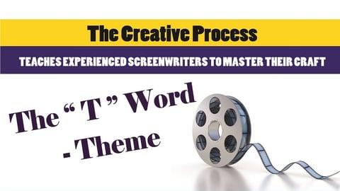 The T Word Theme (A-list Screenwriting Series)