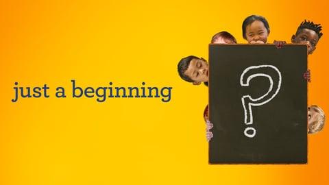 Just a Beginning - Children Study Philosophy
