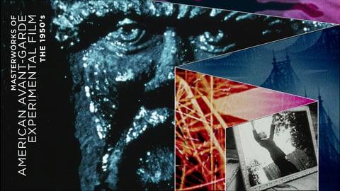 Masterworks of American Avant-garde Experimental Film - The 1950s