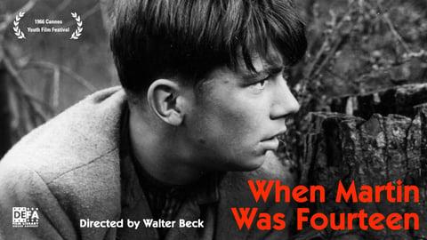 When Martin Was Fourteen (Als Martin Vierzehn War)