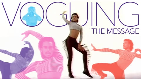 Voguing: The Message