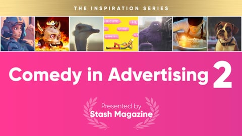 The Inspiration Series: Comedy in Advertising - Volume 2 cover image