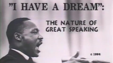 I Have A Dream: The Nature of Great Speaking