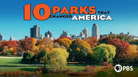 10 Parks That Changed America