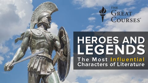Heroes and Legends: The Most Influential Characters of Literature Series