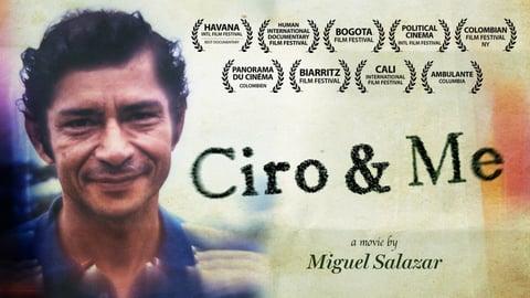 Ciro and I