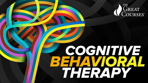 Cognitive Behavioral Therapy: Techniques for Retraining Your Brain Series
