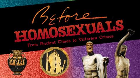 Before Homosexuals