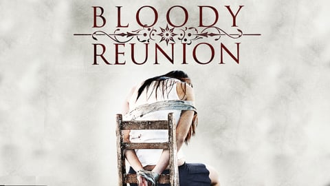 Preview image of Bloody reunion
