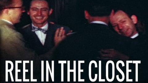 Reel In The Closet