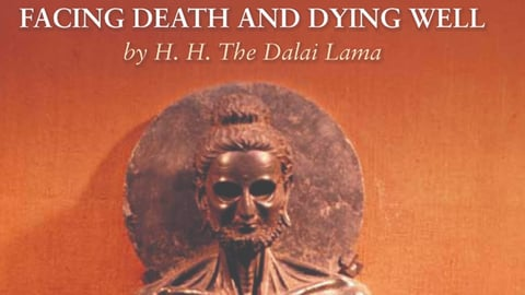 Preview image of Dalai Lama - Facing Death And Dying Well