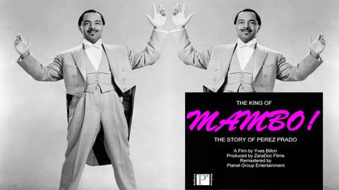 The King of Mambo Perez Prado