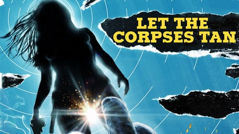 Let The Corpses Tan cover image
