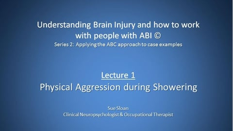 Series 2, Lecture 1: Physical Aggression During Showering