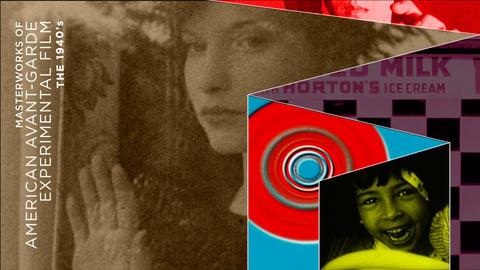 Masterworks of American Avant-garde Experimental Film - the 1940s