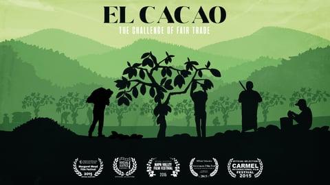 El Cacao: The Challenge of Fair Trade