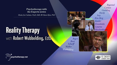 Reality Therapy - With Robert Wubbolding