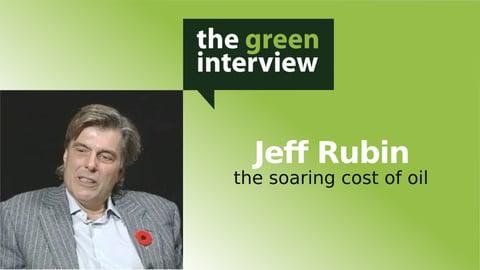 Global Economics And Oil: Jeff Rubin
