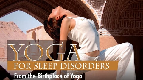 Preview image of Yoga For Health Series. For Sleep Disorders