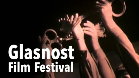 Preview image of Glasnost Film Festival