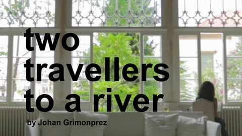 Two Travellers to a River