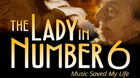Preview image of The Lady in Number 6: Music Saved My Life