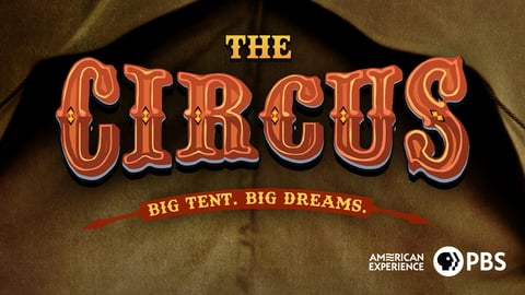 American Experience: The Circus cover image