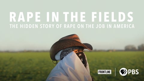 Preview image of FRONTLINE - Rape in the Fields