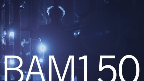 BAM150 - The History of the Brooklyn Academy of Music