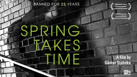 Spring Takes Time (Der Fruhling Braucht Zeit)