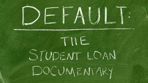 Default - The Student Loan Documentary