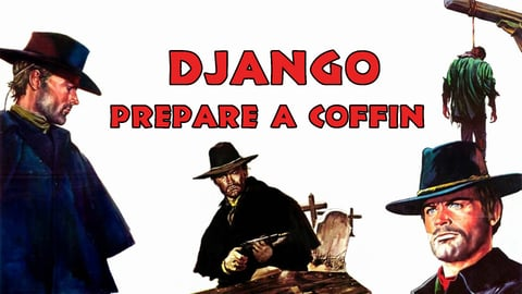 Django, Prepare A Coffin cover image