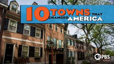 10 Towns That Changed America