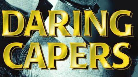 Preview image of Daring Capers - Season 1