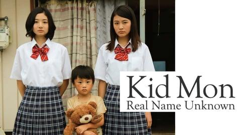 Kid Mon; Real Name Unknown
