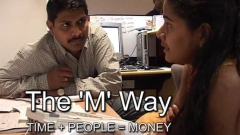 The 'M' Way: Time + People = Money