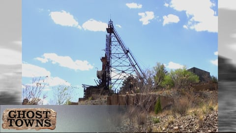 Ghost Towns - America's Lost World: Mining Towns of the Rocky Mountains
