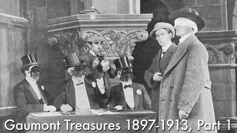Gaumont Treasures 1897-1913