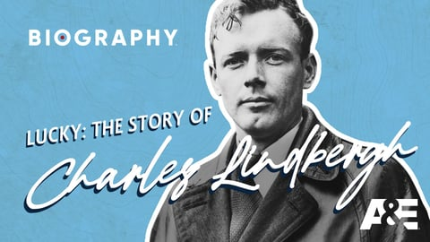Lucky: The Story of Charles Lindbergh