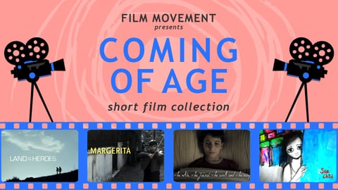 Coming of Age Short Film Collection cover image