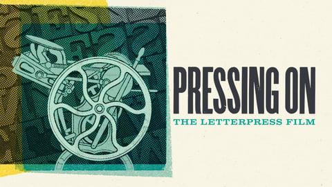 Pressing On - The Letterpress Film