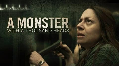 A Monster With A Thousand Heads - Un Monstruo De Mil Cabezas