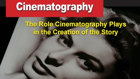 Preview image of How Hollywood Does It - Creating the Magic of Film - Cinematography