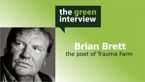 Preview image of The Poet of Trauma Farm: Brian Brett