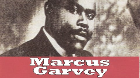 Marcus Garvey - A Giant Of Black Politics