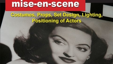 Preview image of How Hollywood Does It - Creating the Magic of Film - Mise-en-scene
